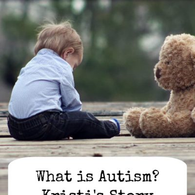 What is Autism? Kristi's story
