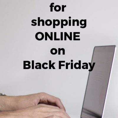 Top 10 Tips for shopping ONLINE on Black Friday