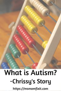 What is Autism? – Chrissy's story