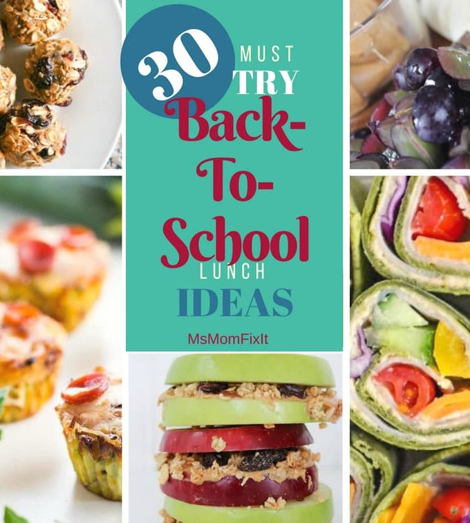 30 Must Try Back-to-School Lunch Ideas
