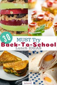 30 Must Try Back to school lunch ideas