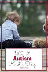 Kristi's Autism Story