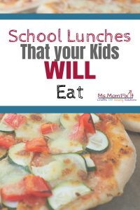 School Lunches that your kids will eat