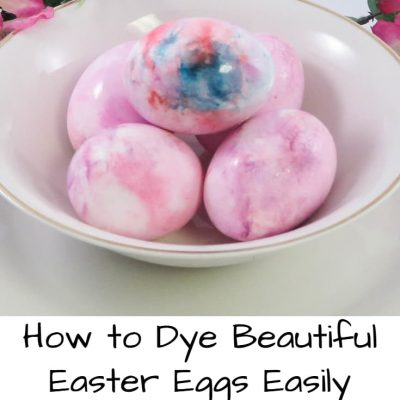 How to Dye Beautiful Easter Eggs Easily- with Shaving Cream!