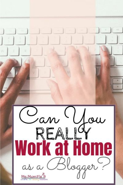 Can you really work at home as a blogger?